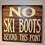 NO Ski Boots Wood Sign 11 x 16